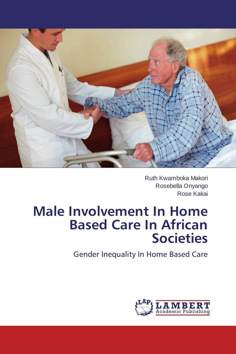 Male Involvement In Home Based Care In African Societies pris involvement in service delivery of mch care in west bengal