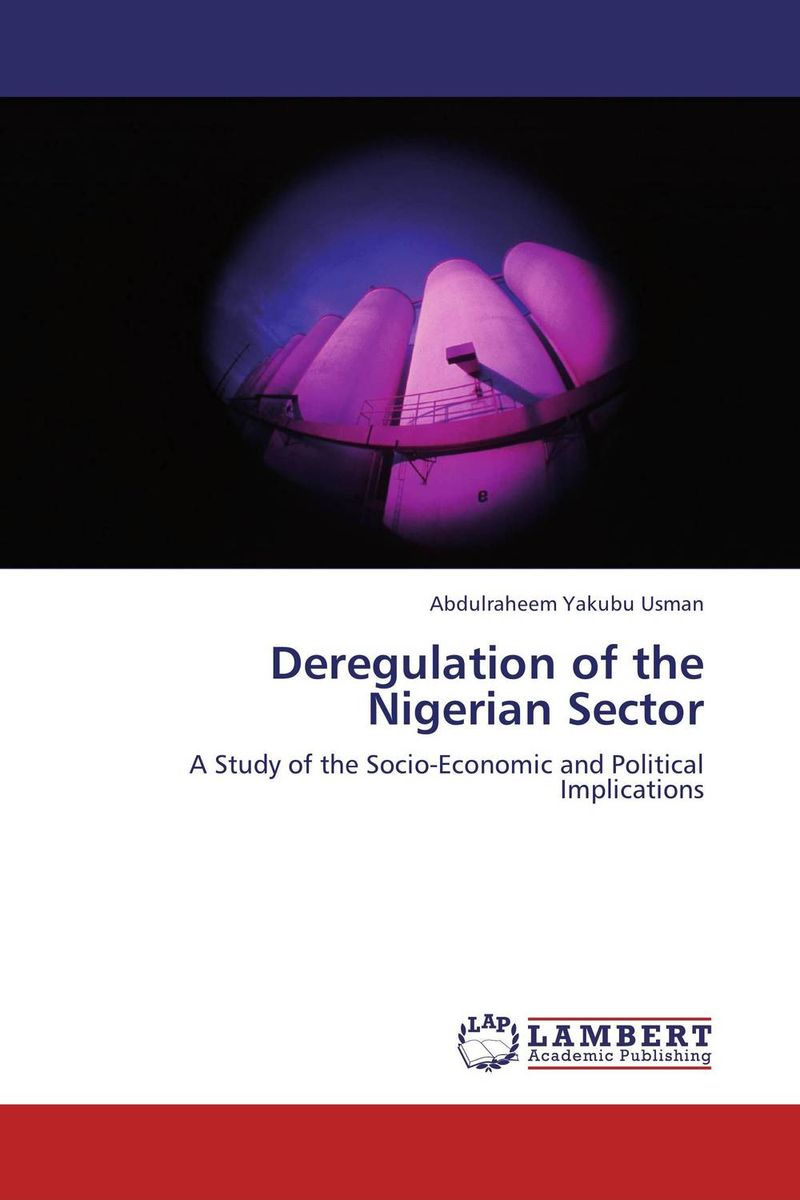 Deregulation of the Nigerian Sector jr meyer deregulation