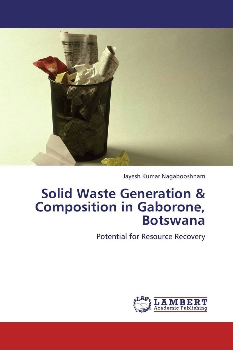 Solid Waste Generation & Composition in Gaborone, Botswana