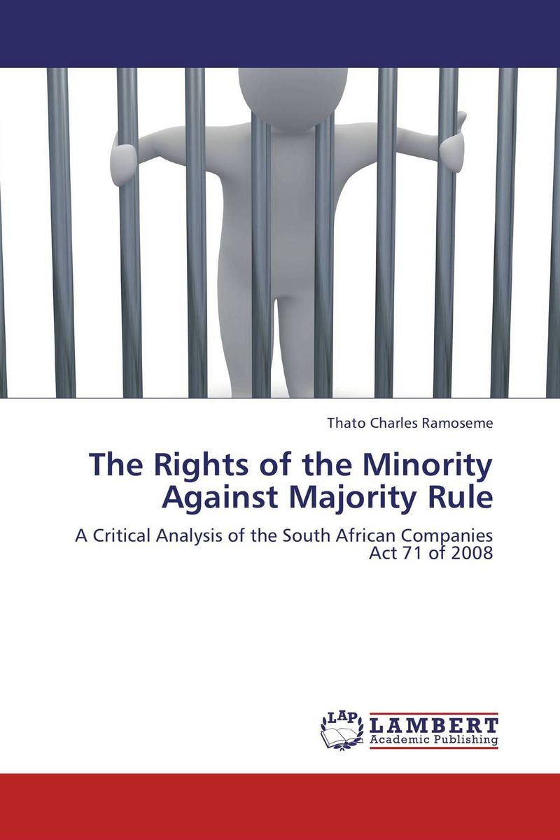 The Rights of the Minority Against Majority Rule