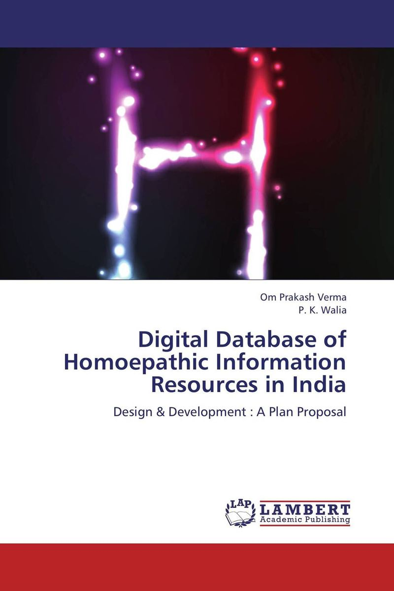 Digital Database of Homoepathic Information Resources in India ash communication storage and retrieval of chemic al information