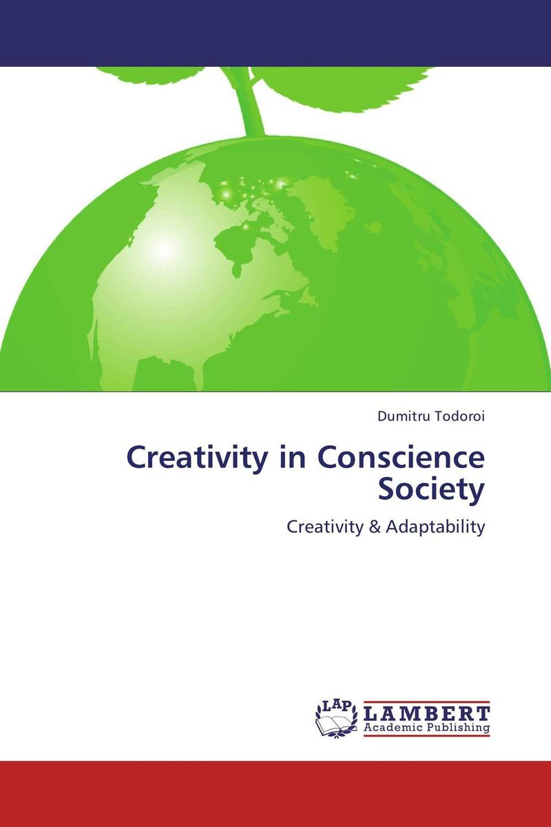 Creativity in Conscience Society crocker nature and culture