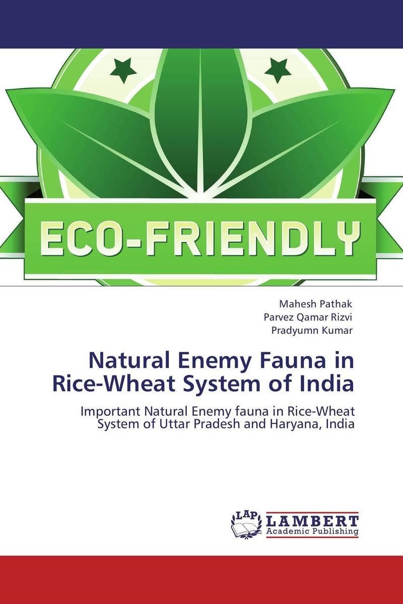 Natural Enemy Fauna in Rice-Wheat System of India natural enemy fauna in rice wheat system of india