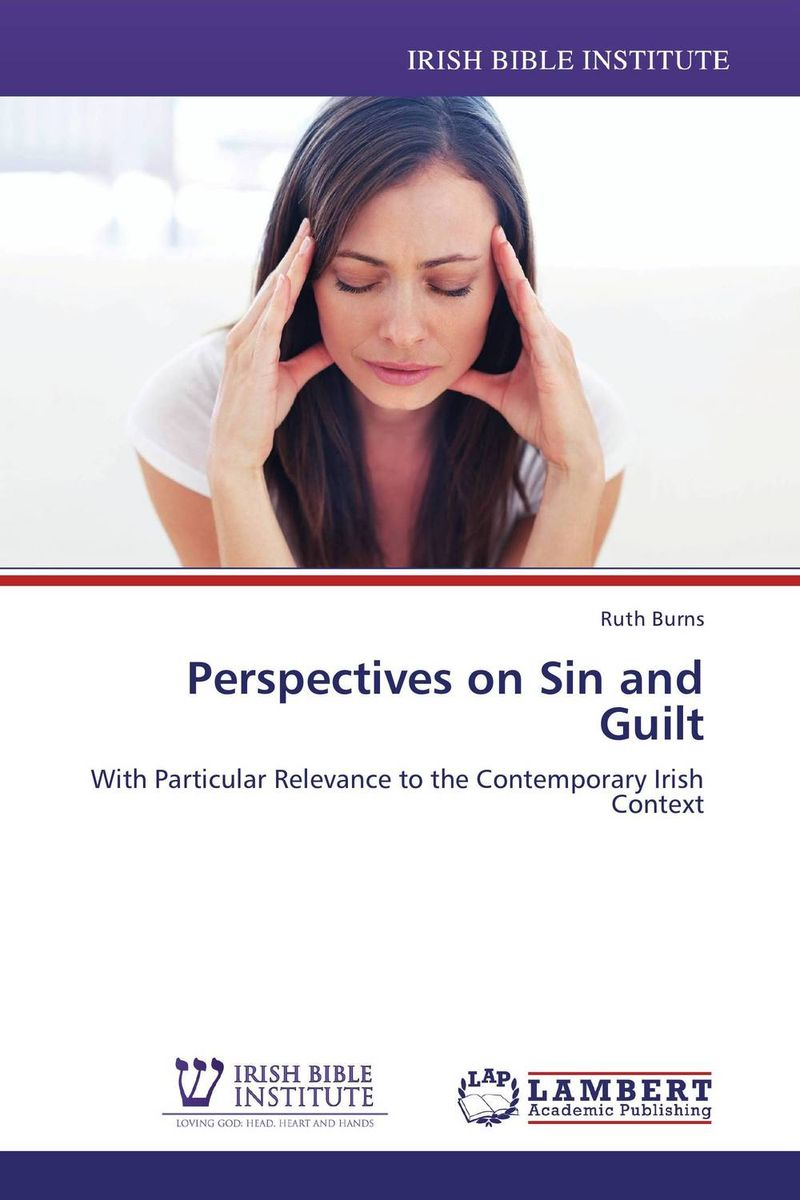 Perspectives on Sin and Guilt breaching the guilt taboo