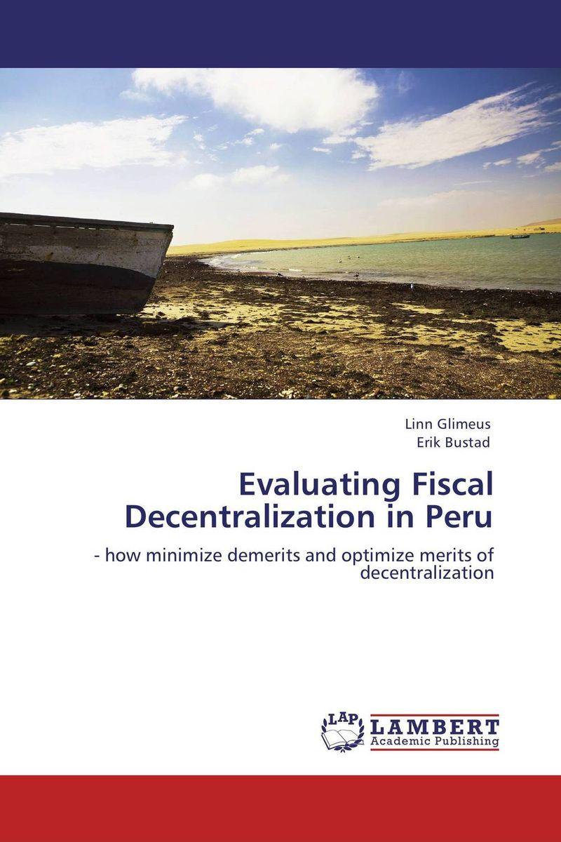 Evaluating Fiscal Decentralization in Peru