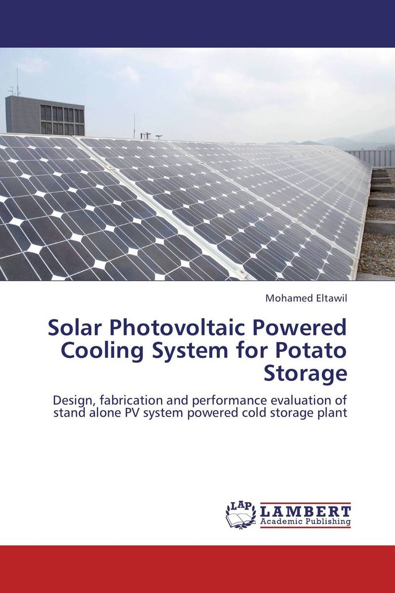 Solar Photovoltaic Powered Cooling System for Potato Storage anton camarota sustainability management in the solar photovoltaic industry