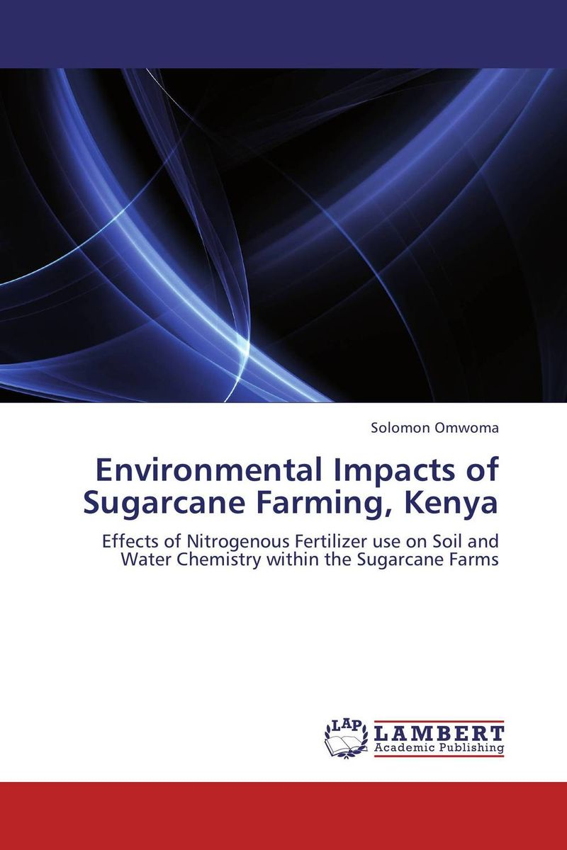 Environmental Impacts of Sugarcane Farming, Kenya an economic analysis of the environmental impacts of livestock grazing