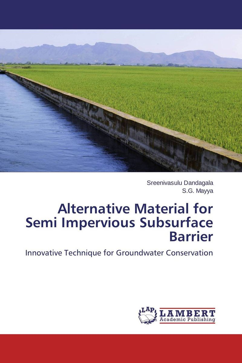 Alternative Material for Semi Impervious Subsurface Barrier