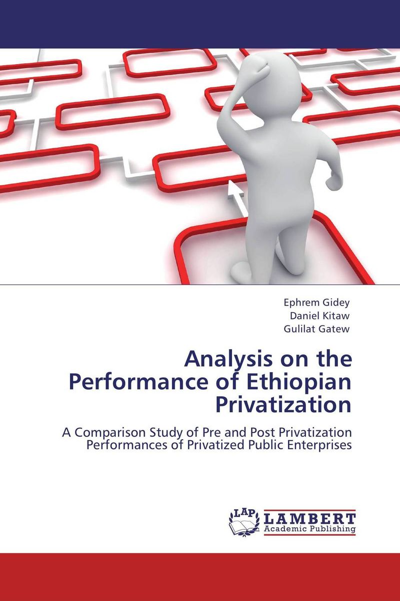 Фото Analysis on the Performance of Ethiopian Privatization analysis on the performance of ethiopian privatization