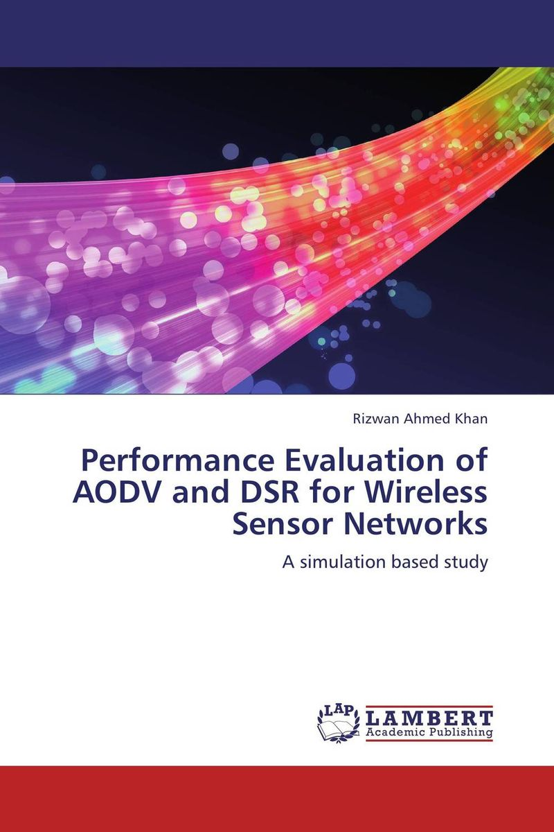 Performance Evaluation of AODV and DSR for Wireless Sensor Networks modeling and evaluation of networks on chip