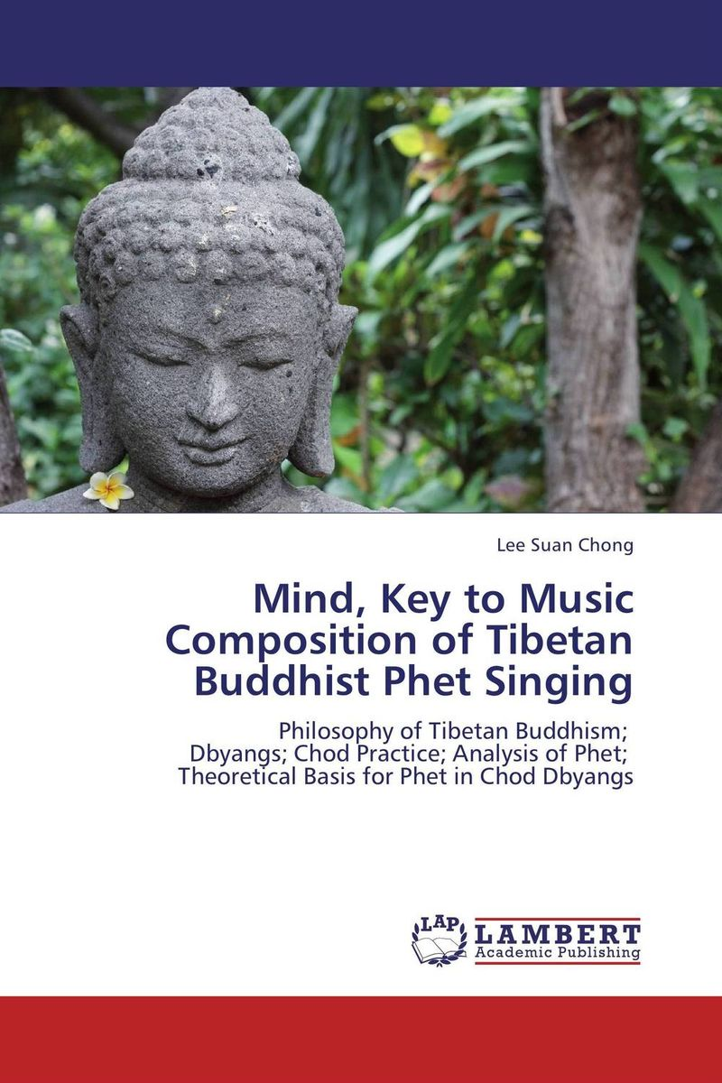 Mind, Key to Music Composition of Tibetan Buddhist Phet Singing
