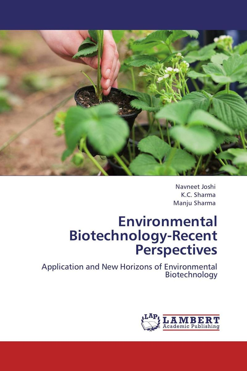 Environmental Biotechnology-Recent Perspectives clio in the italian garden – twenty–first century studies in historical methods and theoretical perspectives