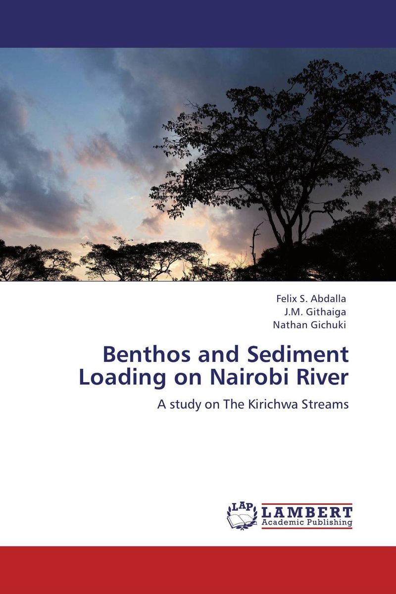 Benthos and Sediment Loading on Nairobi River streams of stream classifications