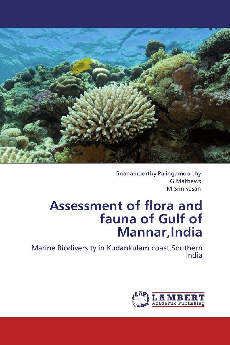 Assessment of flora and fauna of Gulf of Mannar,India