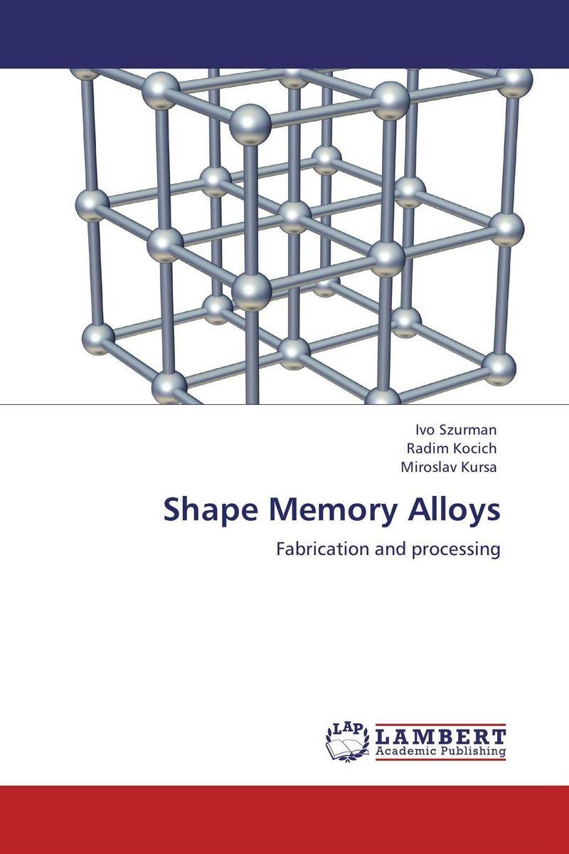 Shape Memory Alloys the memory book