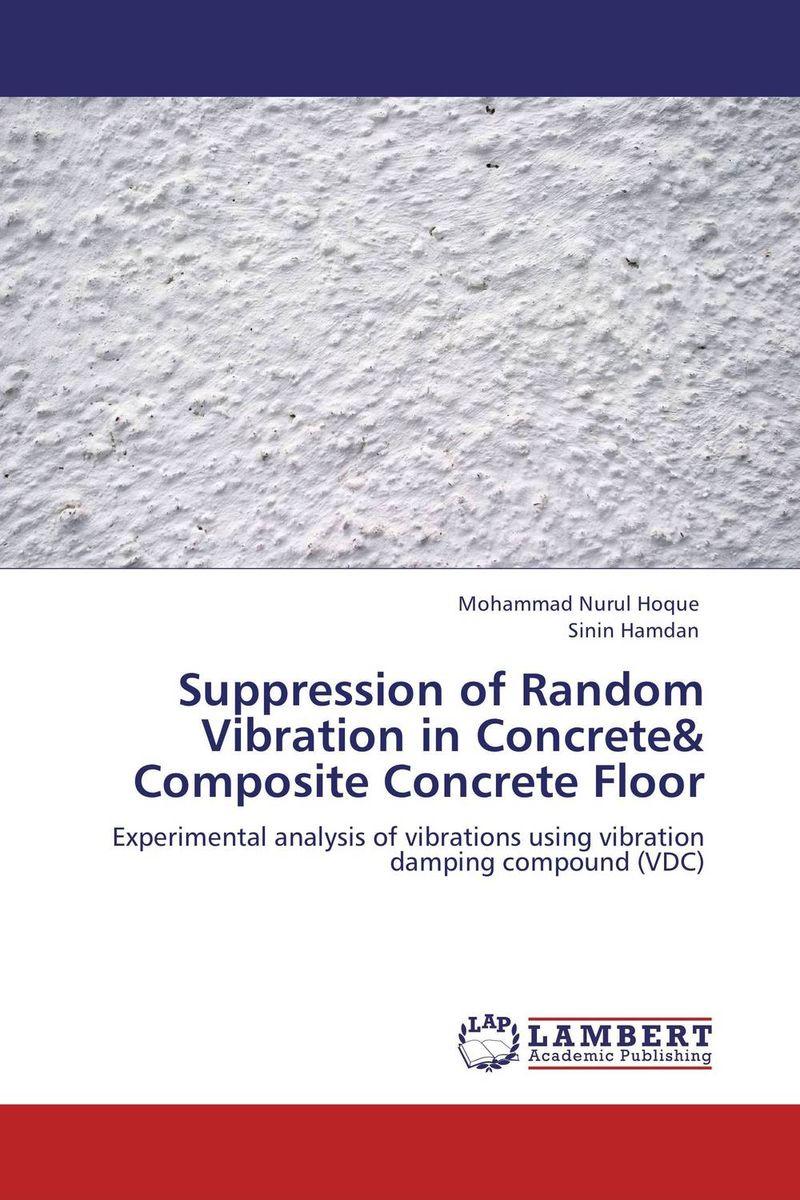 Suppression of Random Vibration in Concrete& Composite Concrete Floor thought suppression