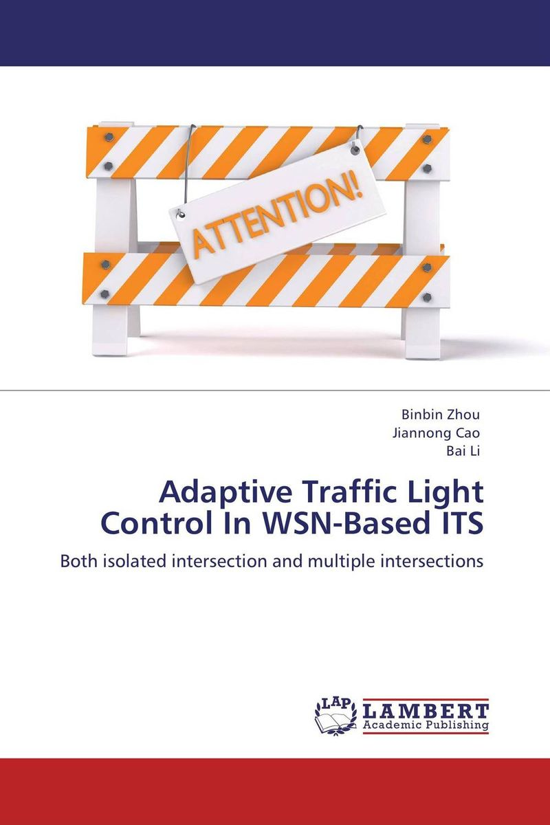 Adaptive Traffic Light Control In WSN-Based ITS kamaljeet kaur and gursimranjit singh crtp performance for voip traffic over ieee 802 11