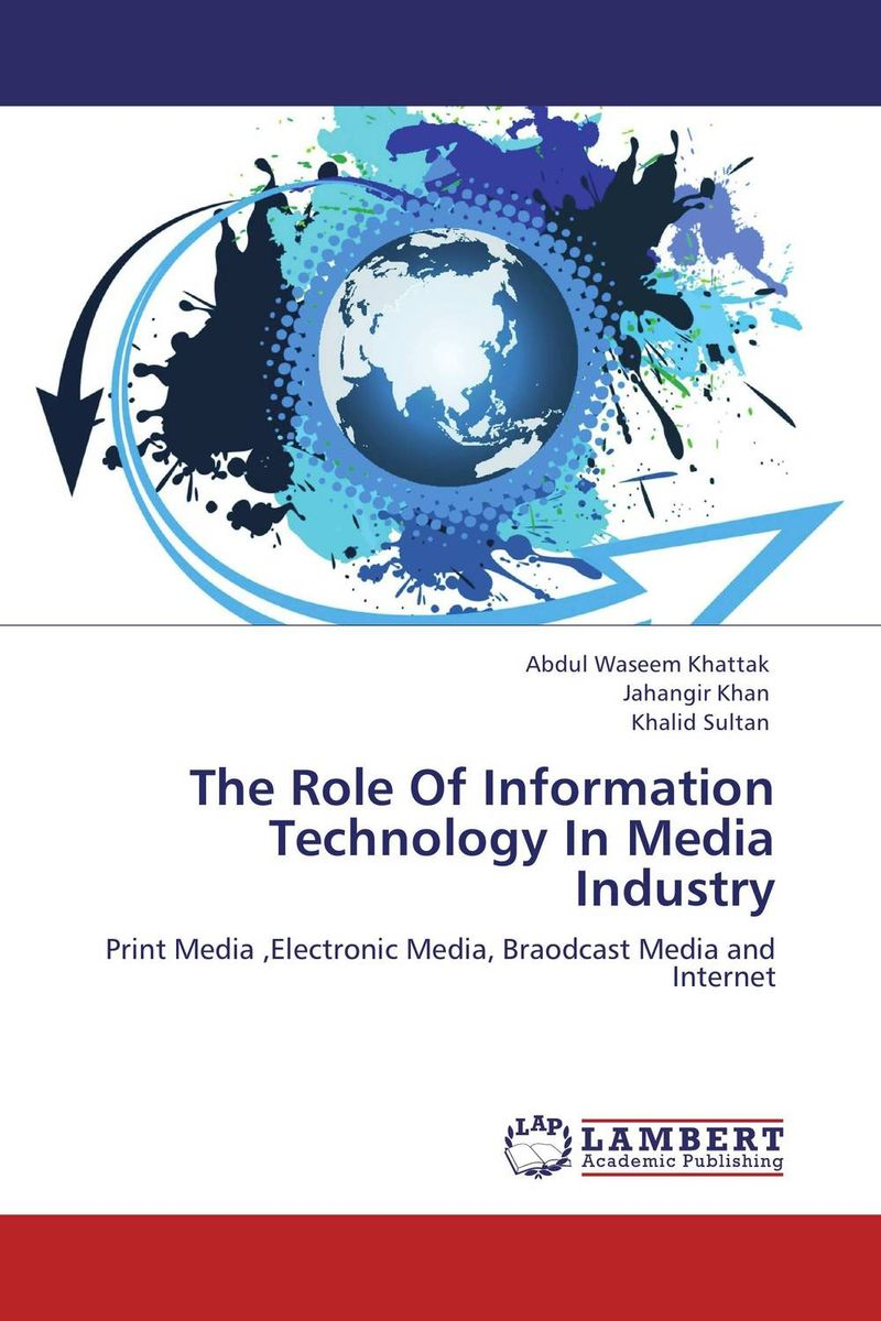 The Role Of Information Technology In Media Industry advertising media reach in india