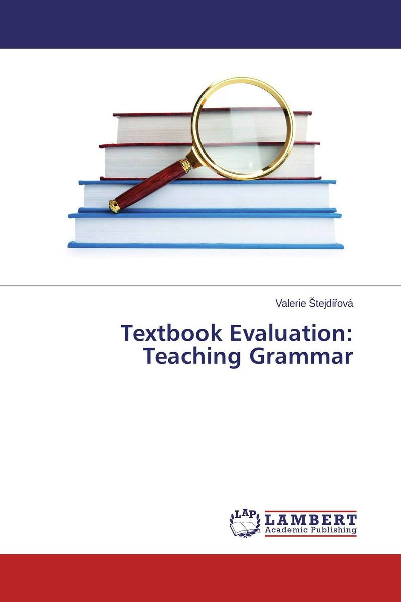 Textbook Evaluation: Teaching Grammar an evaluation of vocabulary in kenyan english textbooks