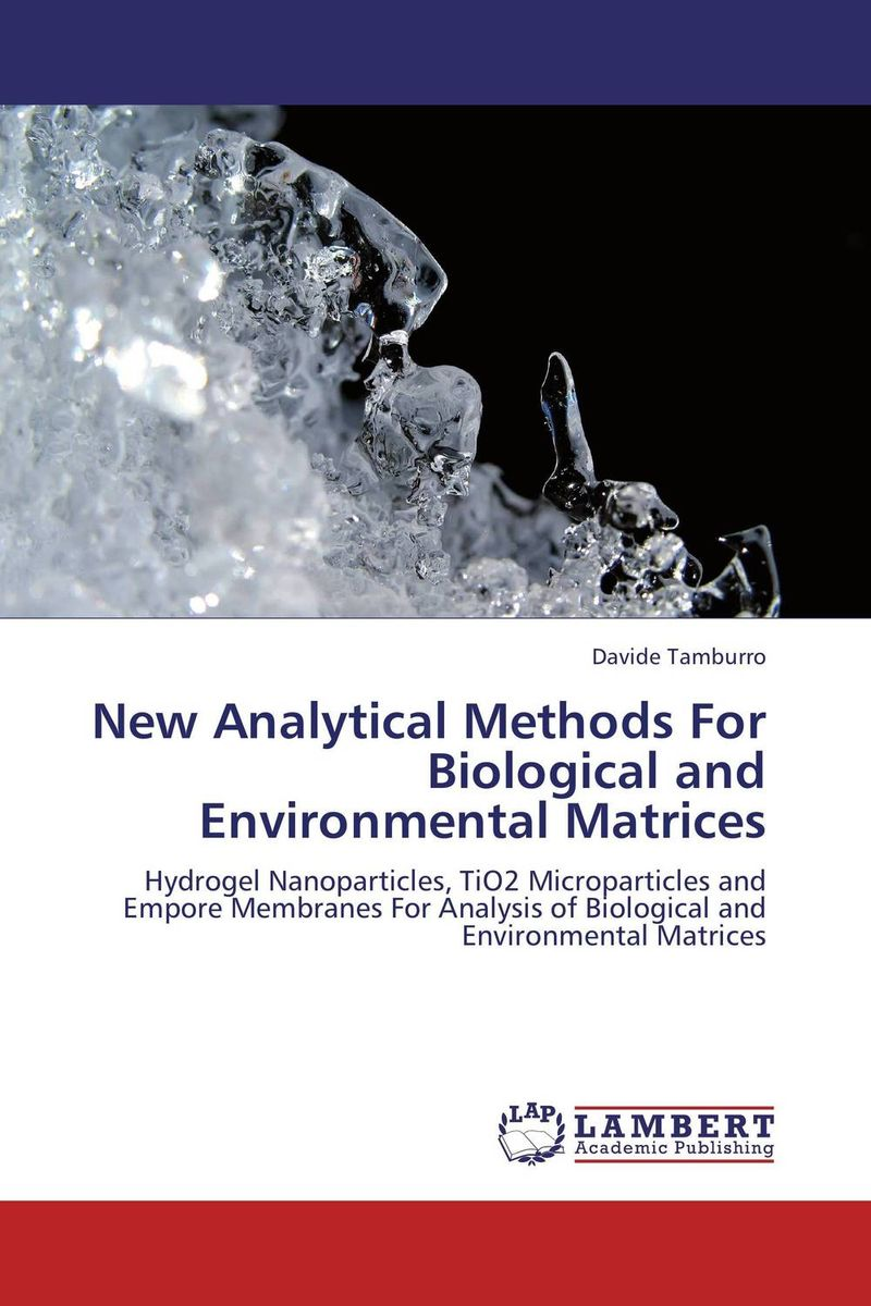 New Analytical Methods  For  Biological and Environmental Matrices modern security methods in applied computer science