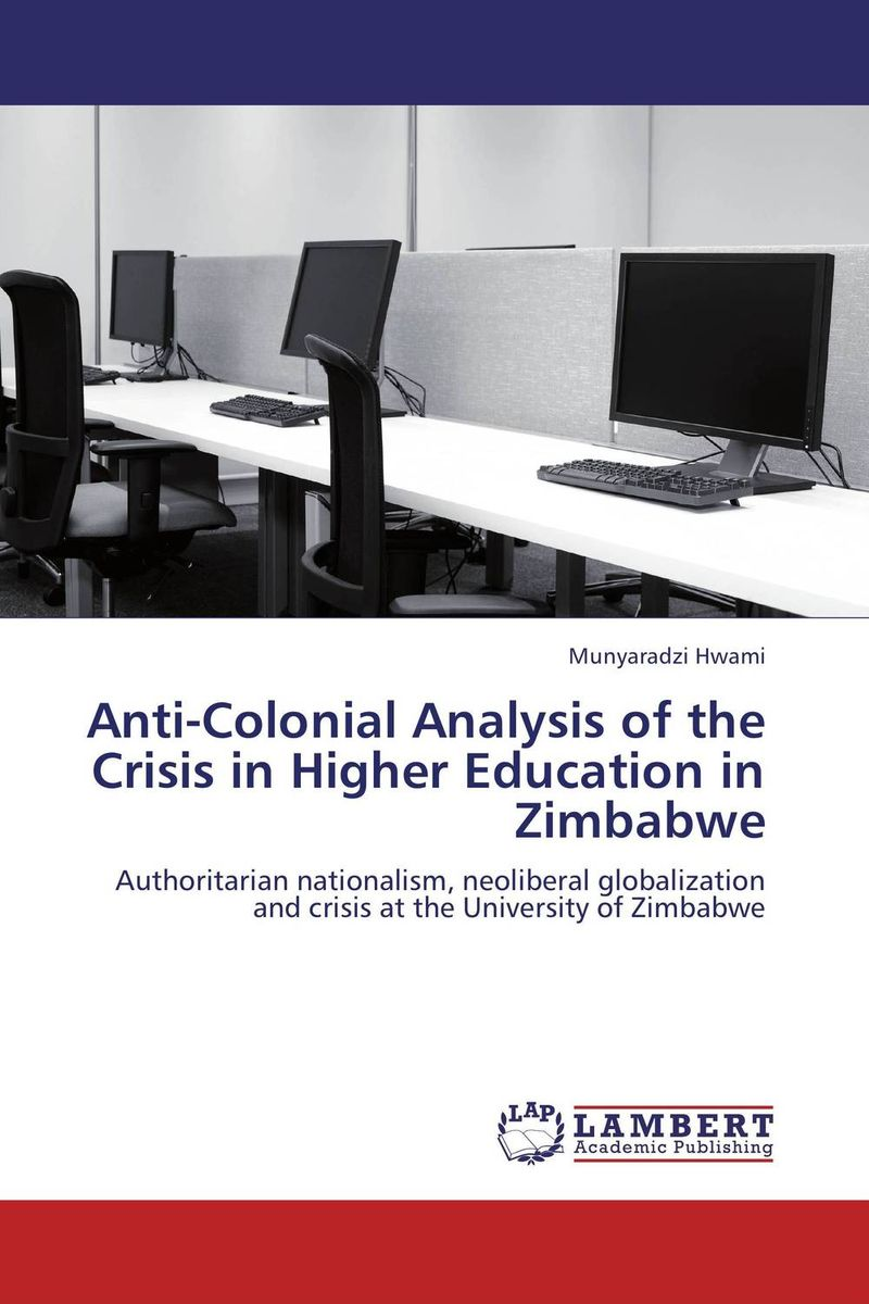 Anti-Colonial Analysis of the Crisis in Higher Education in Zimbabwe ways of curbing tax evasion in zimbabwe