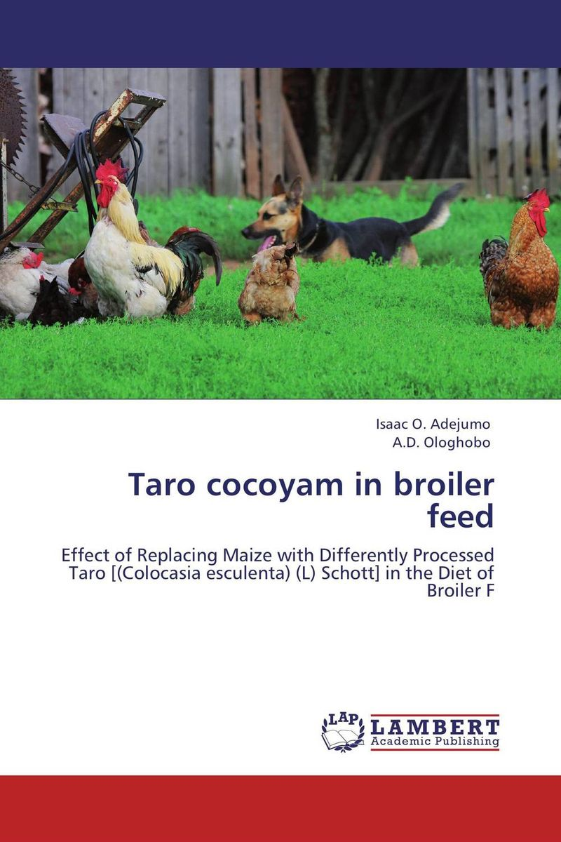Taro cocoyam in broiler feed modified cocoyam starches in cookie production