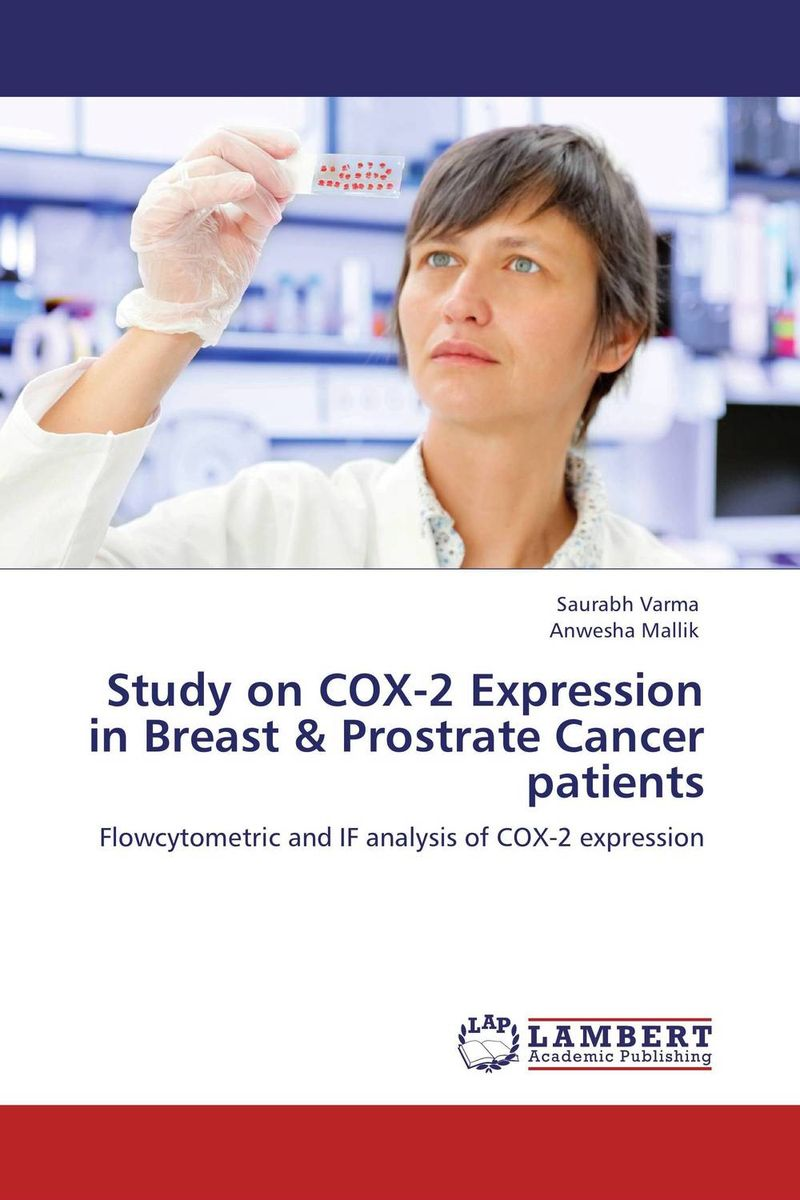 Study on COX-2 Expression in Breast & Prostrate Cancer patients overview of carcinoma breast an indian prespective
