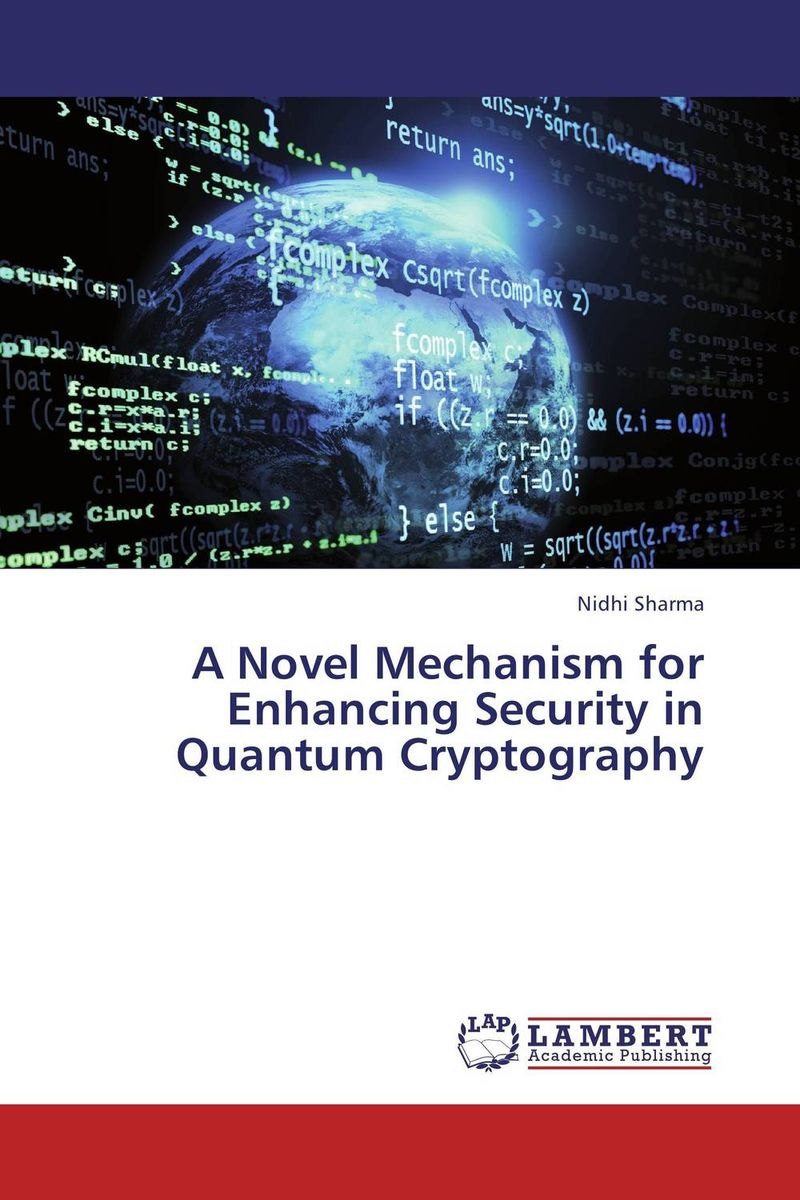 A Novel Mechanism for Enhancing Security in Quantum Cryptography lahiri j the lowland a novel