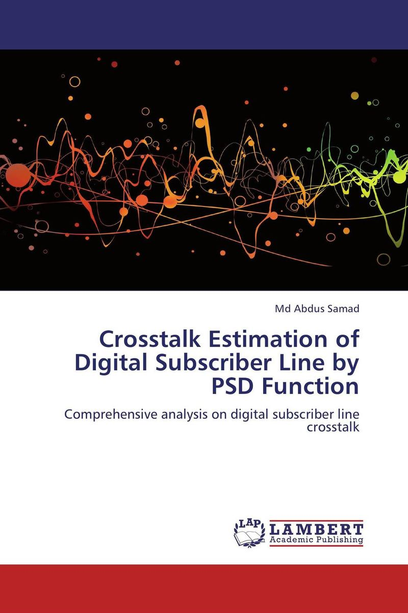 Crosstalk Estimation of Digital Subscriber Line by PSD Function джинсы прямые детские roxy makeusfeelalive medium blue