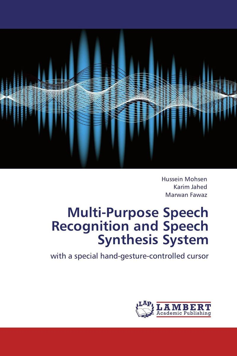 Multi-Purpose Speech Recognition and Speech Synthesis System muhammad farhan khan and muhammad asif zakriyya speech recognition with efficient use of support vector machines
