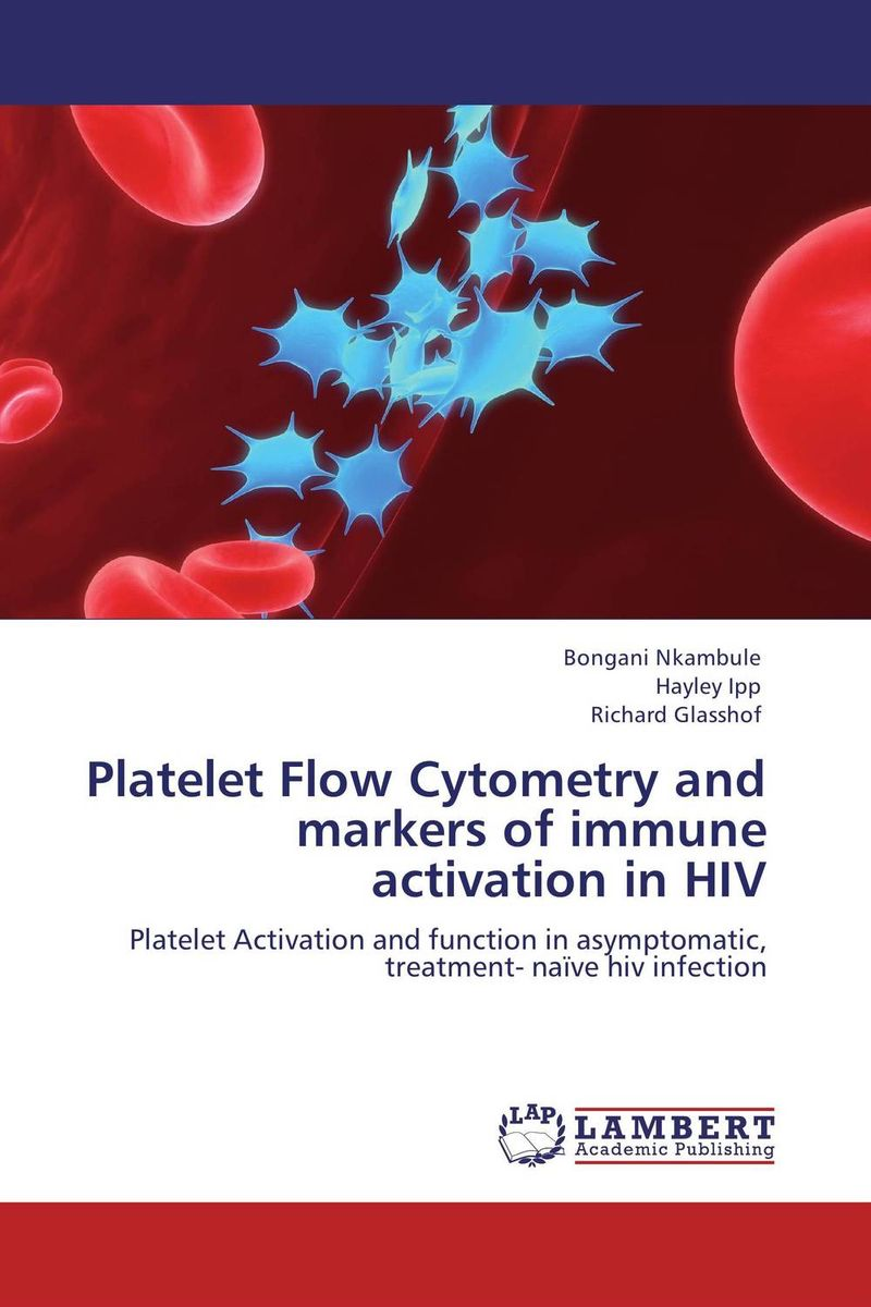 Platelet Flow Cytometry and markers of immune activation in HIV