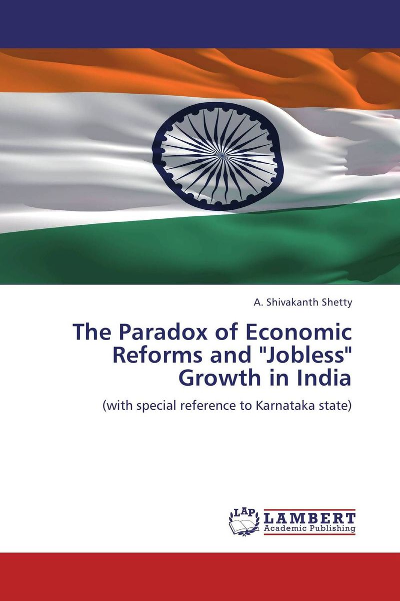 The Paradox of Economic Reforms and Jobless Growth in India yussif yakubu altruism analysis of a paradox