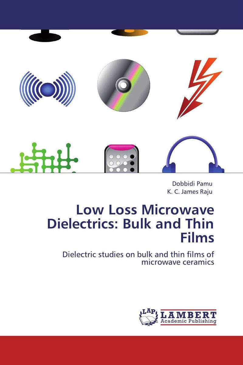 Low Loss Microwave Dielectrics: Bulk and Thin Films