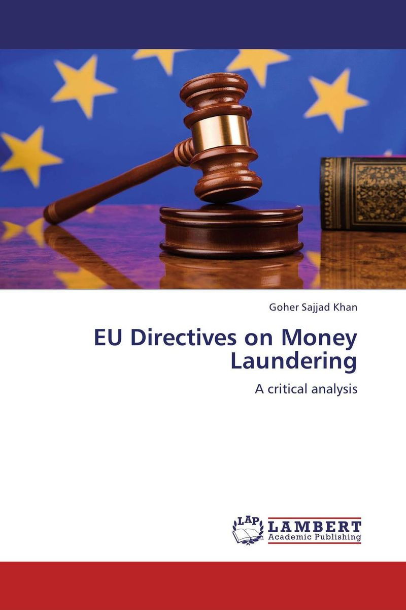 EU Directives on Money Laundering chip poncy trade based money laundering the next frontier in international money laundering enforcement