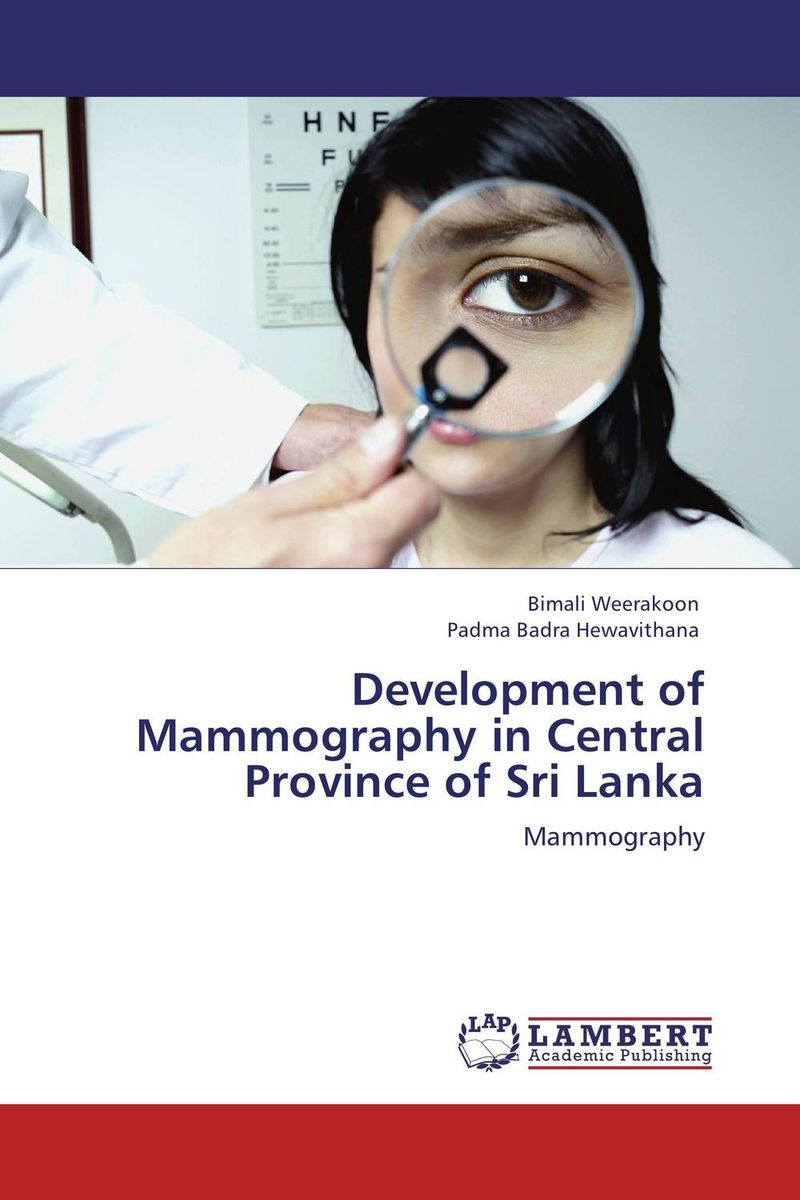 Development of Mammography in Central Province of Sri Lanka samuel richardson clarissa or the history of a young lady vol 8