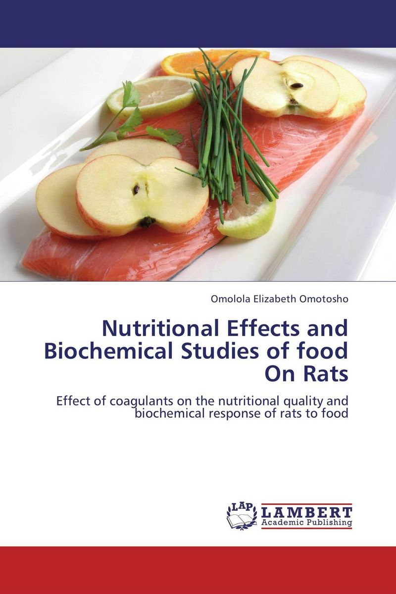 Nutritional Effects and Biochemical Studies of food On Rats the ten types of human