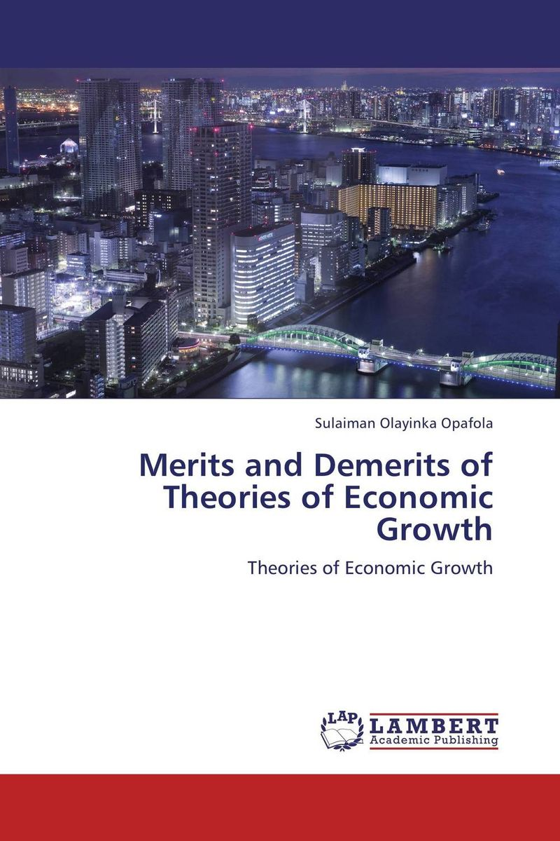 Merits and Demerits of Theories of Economic Growth laete n02 119 4