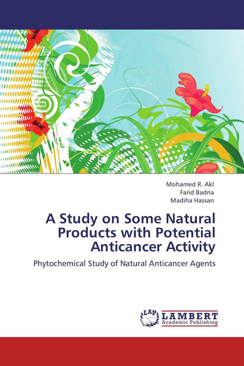 A Study on Some Natural Products with Potential Anticancer Activity phytochemical study of bioactive flavonoids of some leguminosae plants