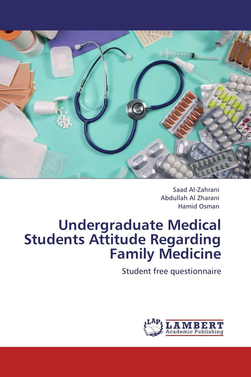 Undergraduate Medical Students Attitude Regarding Family Medicine the assistant principalship as a career