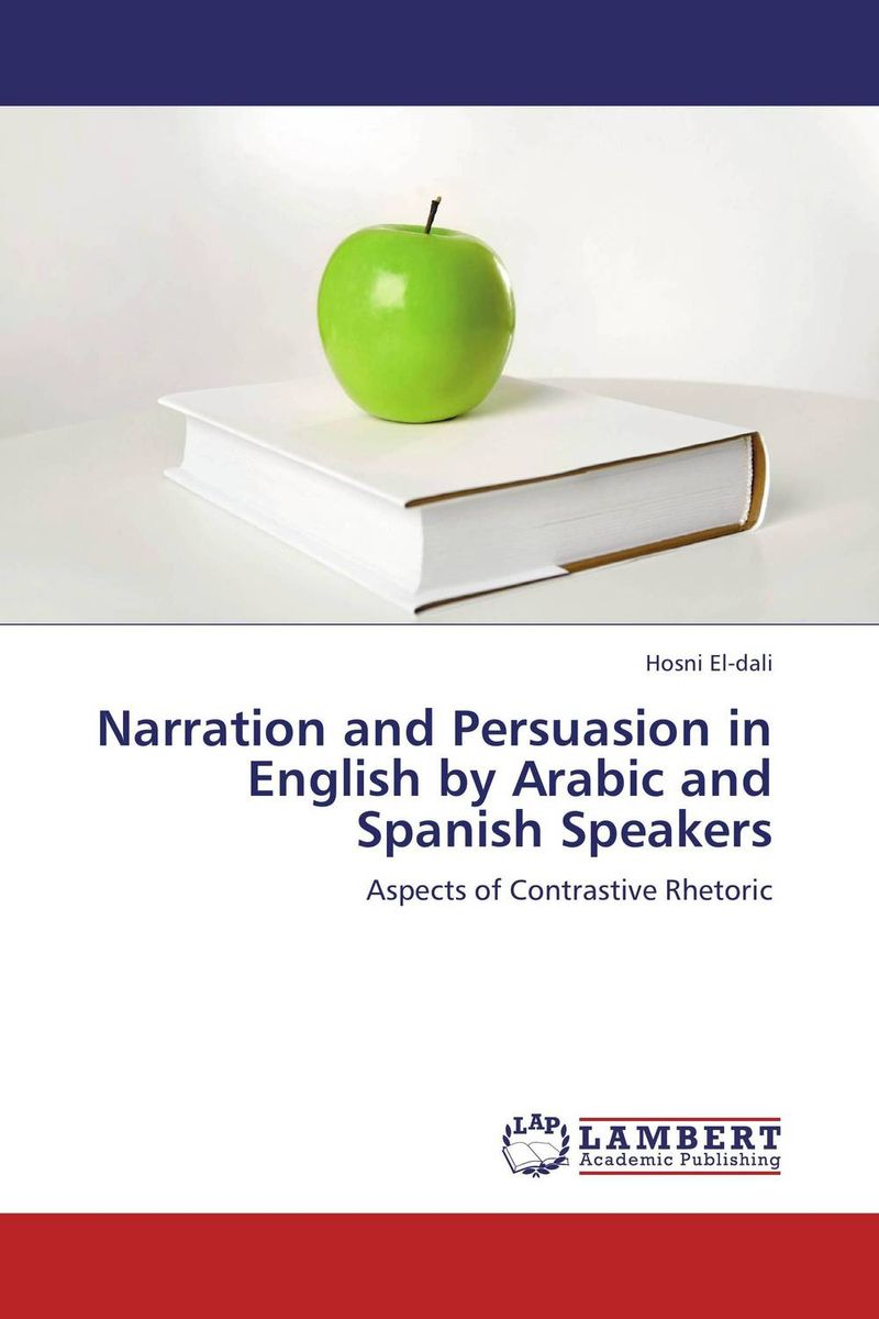Narration and Persuasion in English by Arabic and Spanish Speakers donato