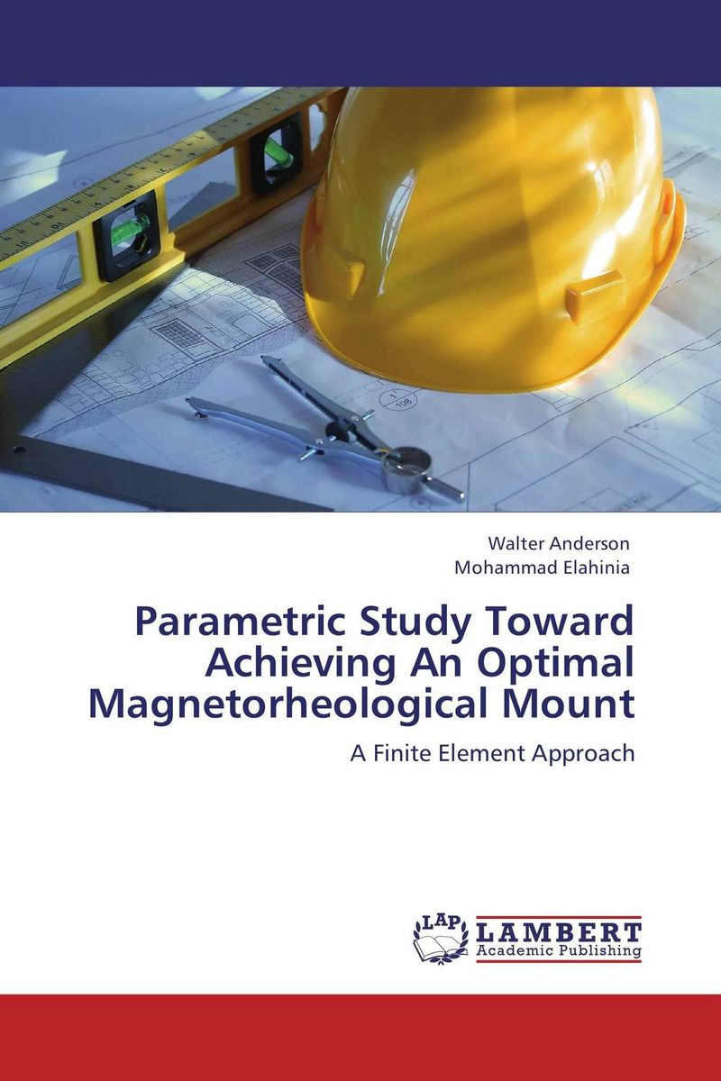 Parametric Study Toward Achieving An Optimal Magnetorheological Mount shanmugam bharathy dhivya a study of foiling vehicles from sybil attack using pseudonyms