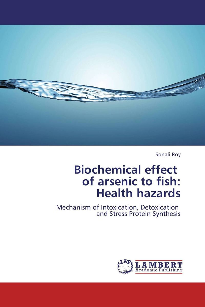 Biochemical effect   of arsenic to fish:  Health hazards baljit singh polymeric pesticide delivery systems to control environmental hazards