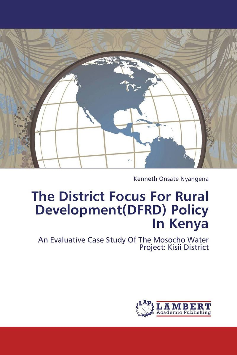 цена на The District Focus For Rural Development(DFRD) Policy In Kenya