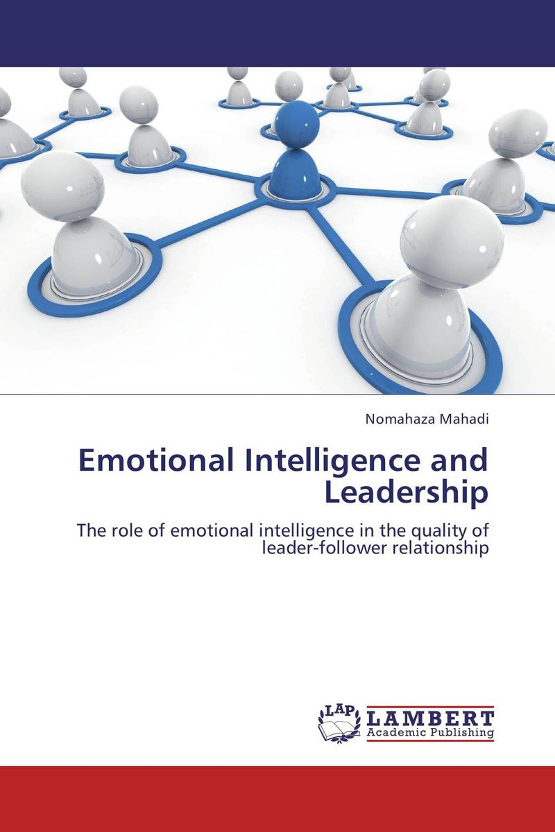 Emotional Intelligence and Leadership diana giddon unequaled tips for building a successful career through emotional intelligence
