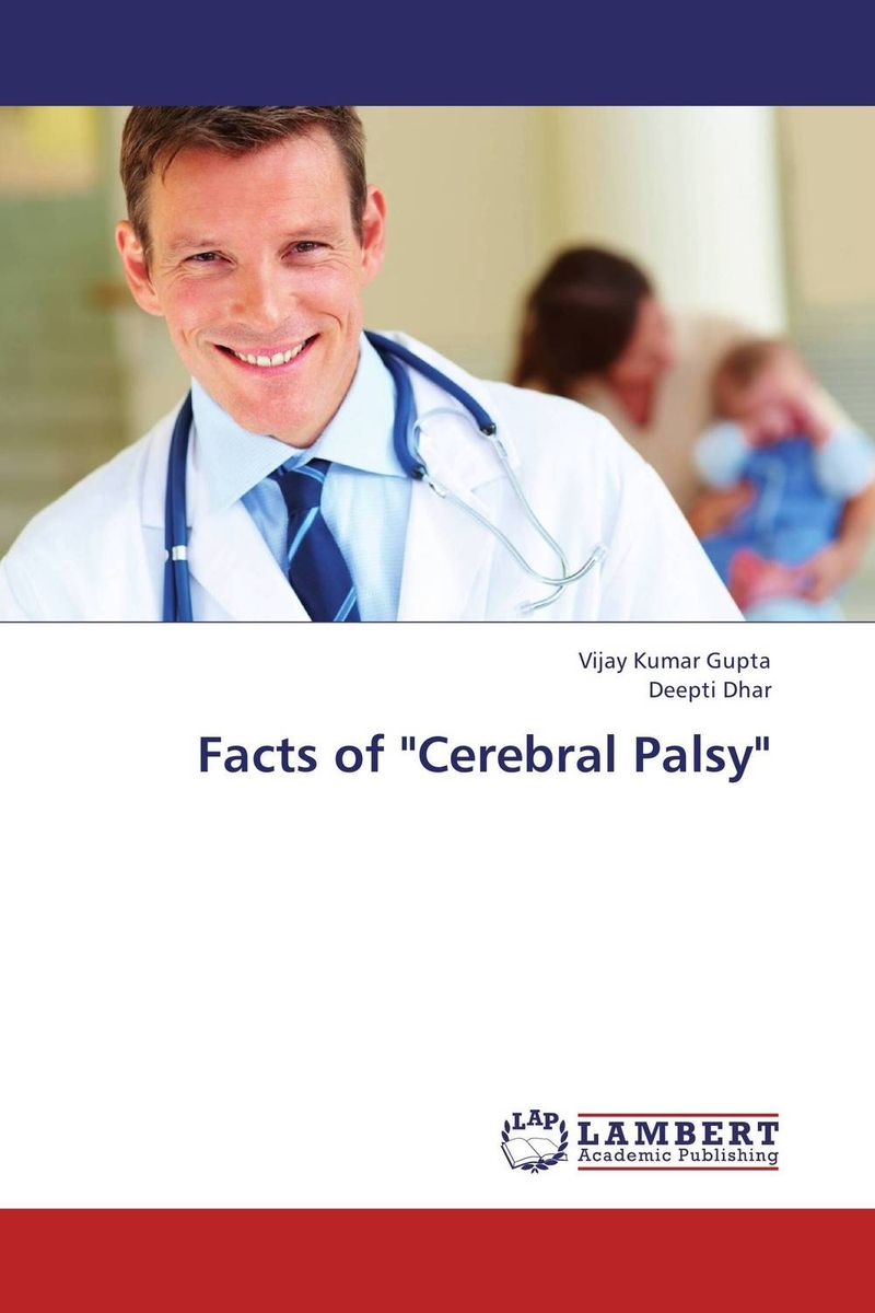 "Facts of ""Cerebral Palsy"""