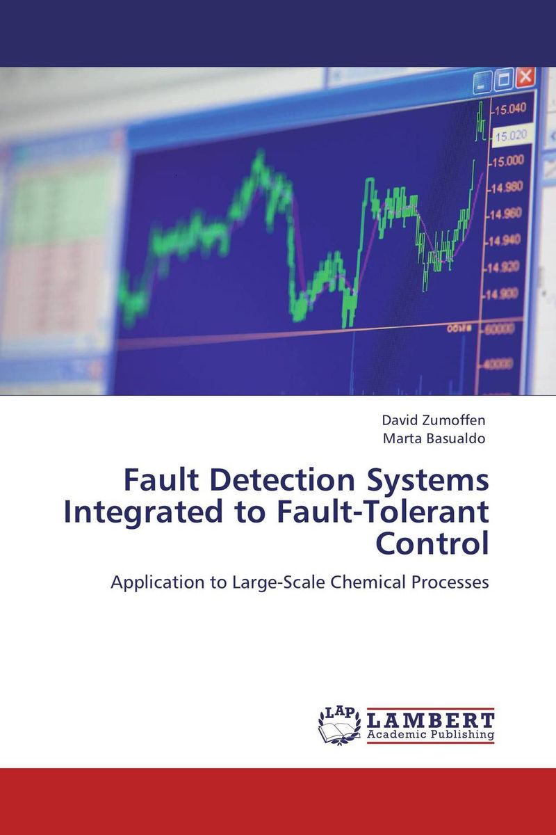 цена на Fault Detection Systems Integrated to Fault-Tolerant Control