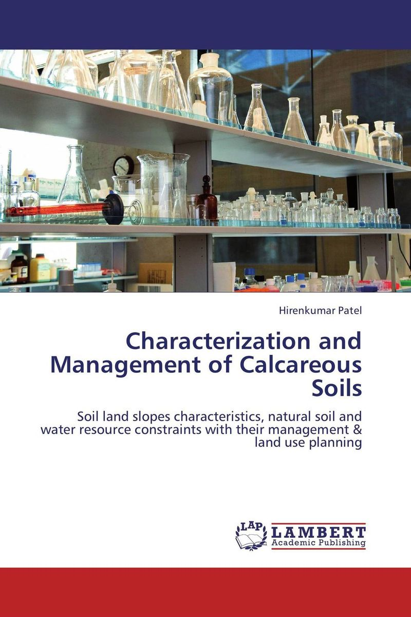 Characterization and Management of Calcareous Soils soil and land resource evaluation for village level planning