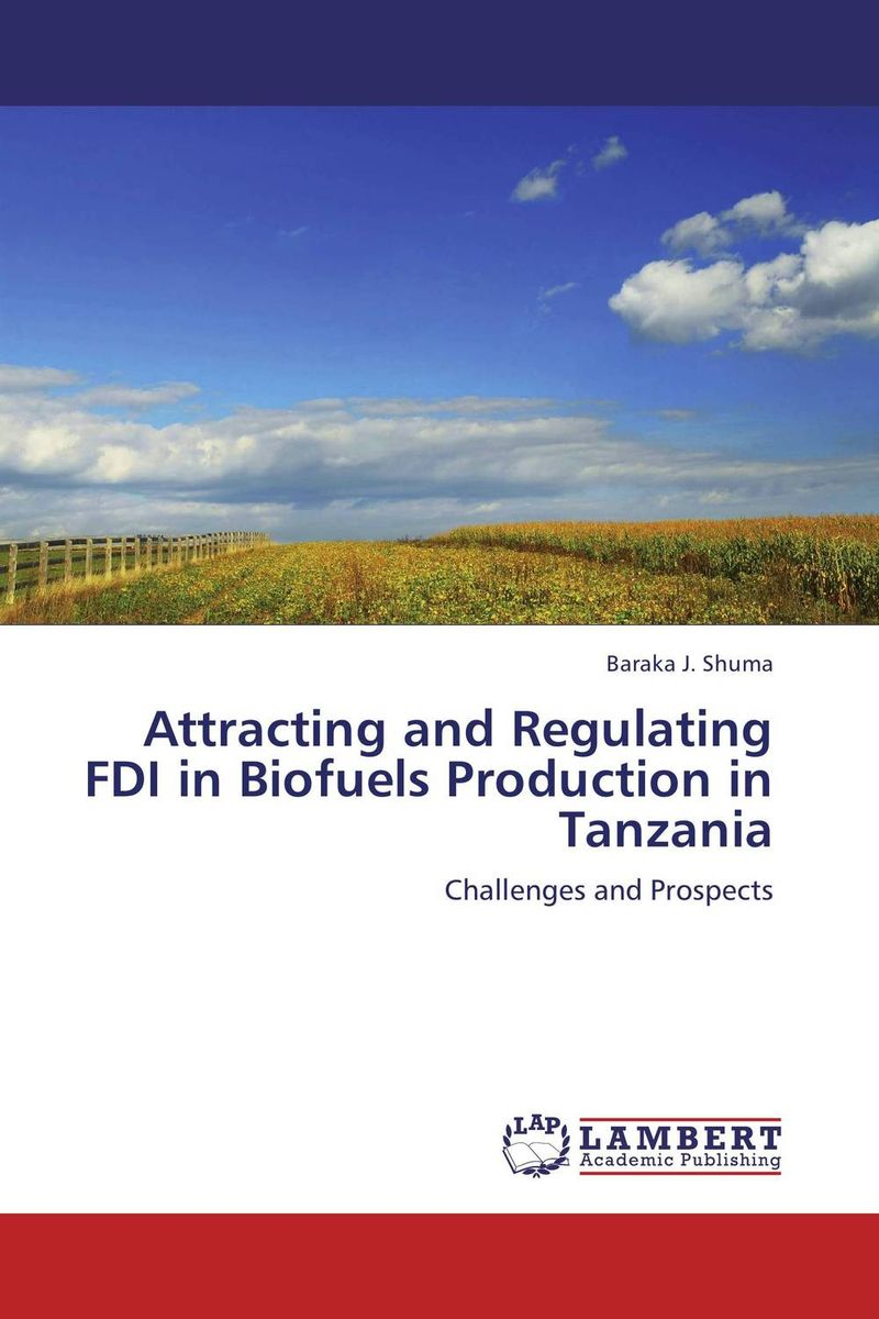 Attracting and Regulating FDI in Biofuels Production in Tanzania foreign aid and social sector of pakistan