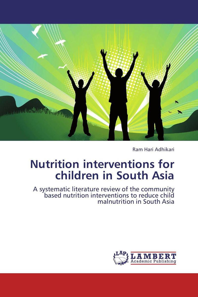 Nutrition interventions for children in South Asia south korea's role in building the east asian community