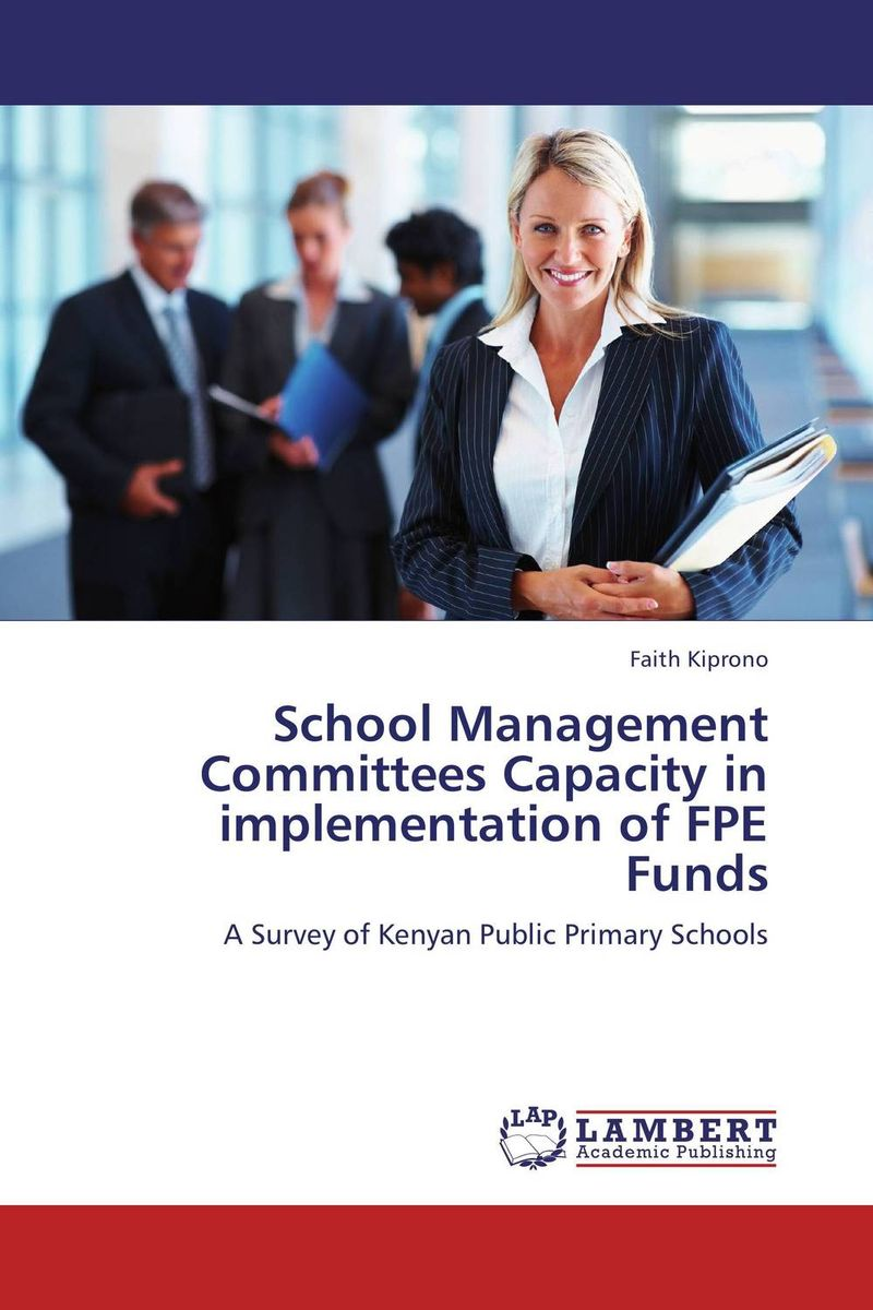 School Management Committees Capacity in implementation of FPE Funds eu committees